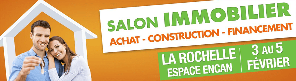 Salon de l 39 immobilier de la rochelle 2017 for Salon habitat la rochelle
